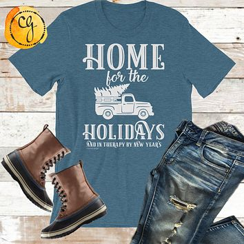 Home For The Holidays Funny Unisex Jersey Tee