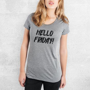 Hello Friday! - Tri-Blend Women's Fitted Crew Neck Shirt