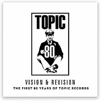 Vision & Revision - First 80 Years Of Topic Records -  (Vinyl)