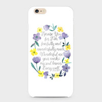 Psalm 139:14 Phone Case - Floral Phone Case - Fearfully and Wonderfully Made - Scripture Phone Case - Bible Verse - iPhone 7 - Galaxy S8