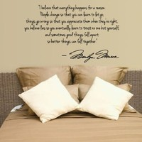 Marilyn Monroe Wall Decal Decor Quote I Believe things happen...Large Nice