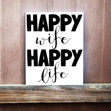 Happy Wife Happy Life Sign, Hand Painted Canvas, Home Decor, Wedding Gift, Anniversary Gift, Engagement Gift, Gift For Her, Love Quote