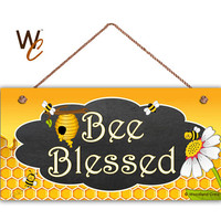 "Bee Blessed Sign, Honey Bee Sign, Garden Sign, Bees and Flower, Spring Sign, 5"" x 10"" Sign, Gift For Her, Made To Order"
