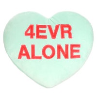 4EVR ALONE Candy Heart Pillow