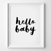 Baby prints ,Wall art,Printable Nursery Art,Typography quote,Wall artwork,Hello Baby Nursery Print,Hello baby print,Hello baby