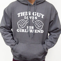 This Guy Loves His Girlfriend Mens Womens Hooded Sweatshirt Hoodie Valentine's Day gift S-2XL