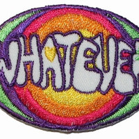 Whatever What Ever Iron On Novelty Applique Patch