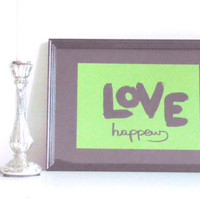 Love happens - black on green - DIN A4 - Wall Art Print handmade written - original by misssfaith