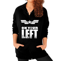 Captain america on your left Zip Hoodie (on woman)