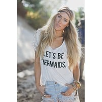 Let's Be Mermaids Tank Top