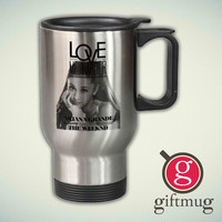 Ariana Grande ft The Weeknd Love Me Harder 14oz Stainless Steel Travel Mug