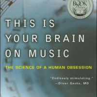 This Is Your Brain on Music: The Science of a Human Obsession by Daniel J. Levitin, Paperback | Barnes & Noble