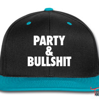 Party and Bullshit Snapback
