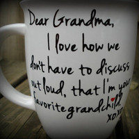 Dear Grandma Favorite Grandchild Custom Made Coffee Mug, Grandma Gift, Grandpa Gift, Personalized Coffee or Tea Mug