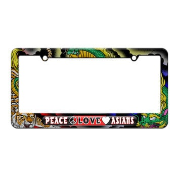 Peace Love Asians - License Plate Tag Frame - Dragon and Tiger Tattoo Design