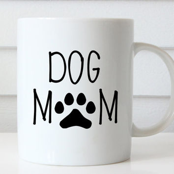 Dog Mom Mug, Dog Coffee Mug, Dog Coffee Cup, Dog Mug, Pet Lover, Birthday Gift, Pawprint Coffee Mug, Dog Lover Mug, Dog Lover Gift, Mom Gift