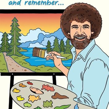 Happy Birthday Bob Ross Card
