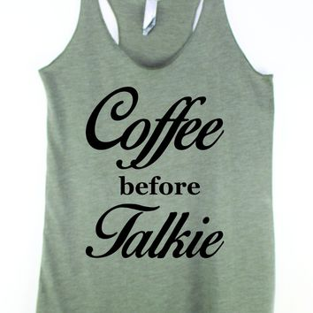 Coffee Before Talkie Womens Workout Tank