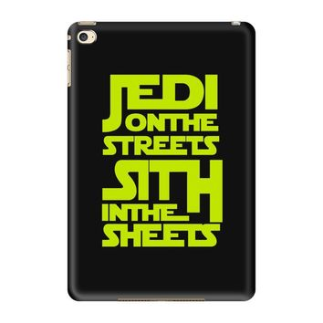 Jedi On The Streets Sith In The Sheets iPad Mini 4