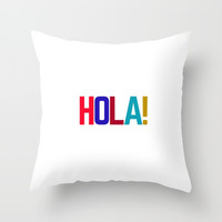 HOLA Throw Pillow by Love from Sophie