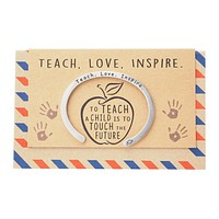 Madeleine Teacher Gifts Cuff Bracelets, Teach. Love. Inspire Engraving with Greeting Card