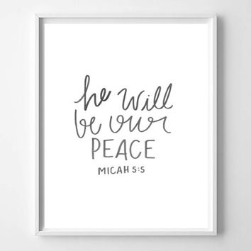 "Micah 5:5 ""He Will Be Our Peace"" hand lettered watercolor home decor art print"