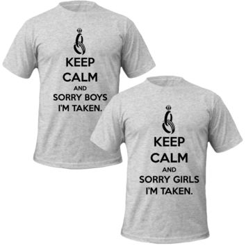 keep callm and sorry boys and girls im takenCouple Tshirts