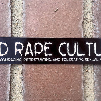 End Rape Culture Bumper Sticker