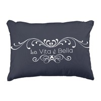 Life Is Beautiful - La Vita é Bella Pillow. Accent Pillow