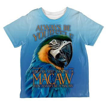 Always Be Yourself Unless Exotic Blue Macaw All Over Toddler T Shirt