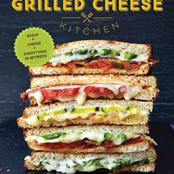 Grilled Cheese Kitchen (Hardcover)