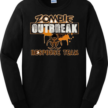 Zombie Long Sleeve T shirt Zombie Outbreak Response Team Get Ready for the Apocalypse
