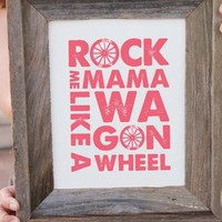 Rock Me Mama Like a Wagon Wheel Print - Pink