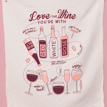 Love The Wine You're With Dish Towel