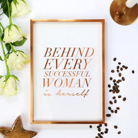 Real Gold Foil, Behind Every Successful Woman is Herself, Typography Poster, Bedroom Poster, Wall Decor, Home Decor Print, Calligraphy Print