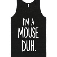 I'M A MOUSE DUH MEANGIRLS HALLOWEEN FUNNY | Tank Top | SKREENED