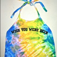 SWEET LORD O'MIGHTY! TIEDYE WISH YOU WERE BEER HALTER