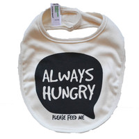 Always Hungry  ||  bib