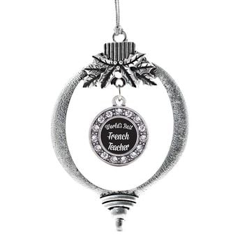 World's Best French Teacher Circle Charm Holiday Ornament