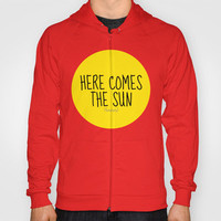 Here Comes The Sun Hoody by MN Art | Society6