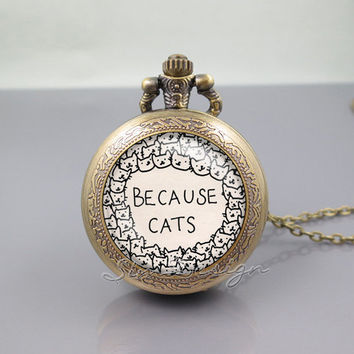 Cat Pocket Watch Locket Necklace, Because cats cat, vintage pendant Pocket Watch Locket Necklace