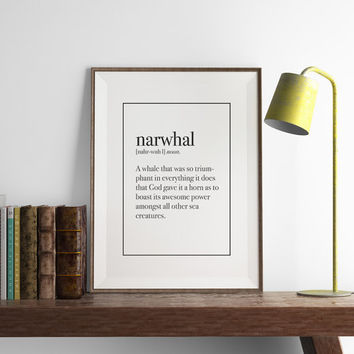 NARWHAL Definition Print | Funny Wall Art | Art Printable | Printable Wall Art | PDF Download | Funny Art