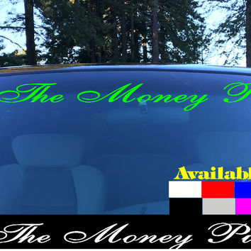 The Money Pit Windshield Visor Die Cut Vinyl Decal Sticker