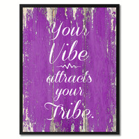 Your Vibe Attracts Your Tribe Inspirational Quote Saying Framed Canvas Print Gift Ideas Home Decor Wall Art 121571 Purple