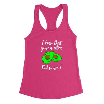 I know that quac is extra but so am I, funny taco lover, foddie gift, graphic Racerback Tank Top