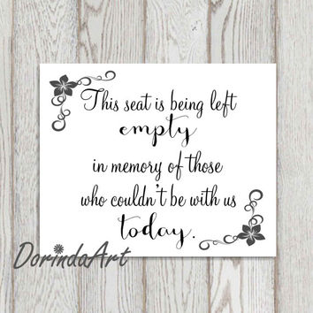 Memorial sign print Remembrance Printable This seat is being left empty Wedding Memorial print In loving memory 5x7, 8x10 INSTANT DOWNLOAD