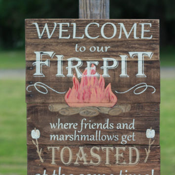 Welcome to our firepit, firepit sign, campfire sign, wood sign, rustic sign, reclaimed wood sign, pallet sign, reclaimed wood wall art