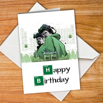 Breaking Bad Birthday Card Happy birthday card Heisenberg Card Walter White Jesse Pinkman customized card Personalised funny birthday card
