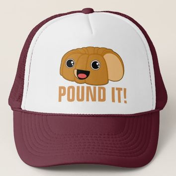 Pound It Pound Cake Trucker Hat