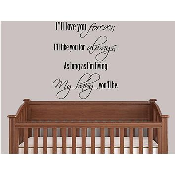 I'll Love You Forever,  Christian Wall Art,  Wall Decal, Baby Wall Art